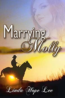 Marrying Molly (English Edition) von [Hope Lee, Linda]