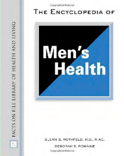 Encyclopedia of Men's Health (Facts on File Library of Health and Living)