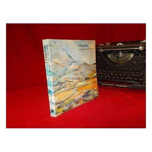 Cézanne : Les dernières années 1895 - 1906, catalogue exposition grand palais, Paris, du 20 avril au 23 juillet 1978