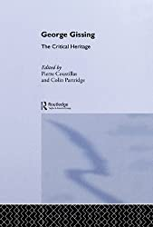 George Gissing: The Critical Heritage: Volume 19
