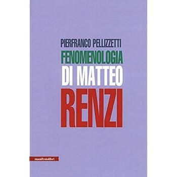 Fenomenologia Di Matteo Renzi