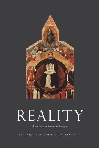 reality-a-synthesis-of-thomistic-thought