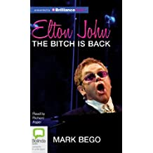 Elton John: The Bitch Is Back: Library Edition