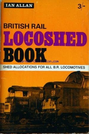 british-rail-no-3-locoshed-book-shed-allocations-for-all-br-locomotives