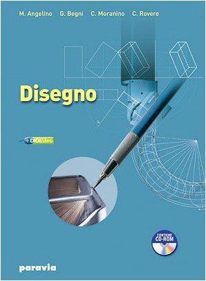 Disegno e tecnologia. Disegno e progettazione disegno. Per gli Ist. tecnici industriali. Con espansione online