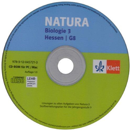 Natura 3. Biologie für Gymnasien. Neubearbeitung für G8. Lösungen auf CD-ROM zum Schülerbuch 9. Schuljahr. Ausgabe für Hessen