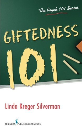 Giftedness 101 (The Psych 101 Series)
