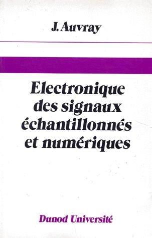 Electronique des signaux échantillonnés et numériques
