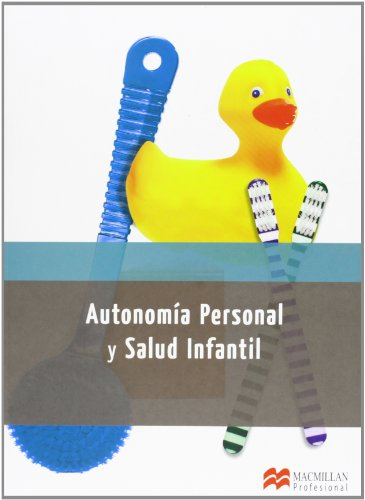 AUTONOMIA PERSONAL Y SALUD INFANTIL (Educación Infantil) - 9788415656791