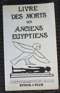 Livre des morts livre des morts des anciens egyptiens par Grégoire Kolpaktchy