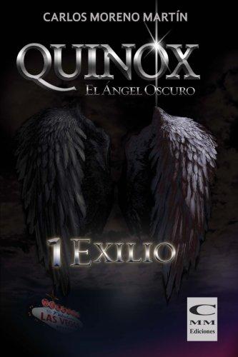 Quinox. El angel oscuro 1: Exilio