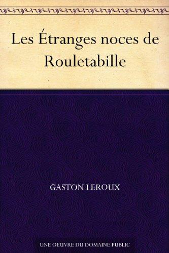 Couverture du livre Les Étranges noces de Rouletabille