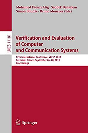Verification and Evaluation of Computer and Communication