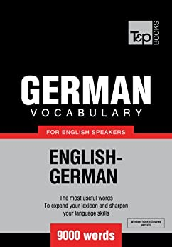 German Vocabulary for English Speakers - 9000 words (T&P Books) by [Taranov, Andrey]