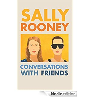 Conversations with Friends (English Edition) [Edizione Kindle]