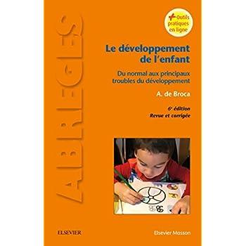 Le développement de l'enfant: Du normal aux principaux troubles du développement