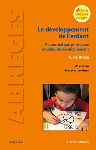 Le dveloppement de l'enfant: Aspects neuro-psycho-sensoriels