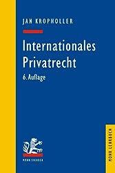Internationales Privatrecht: Einschliesslich der Grundbegriffe des Internationalen Zivilverfahrensrechts (Mohr Lehrbuch)