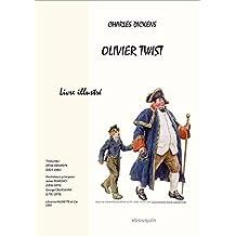 OLIVIER TWIST: Livre illustré (French Edition)
