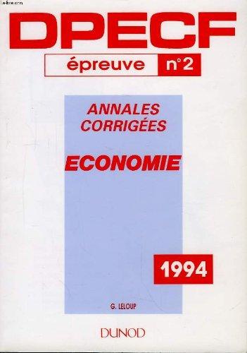 Dpecf, épreuve n°2. economie. annales corrigées.