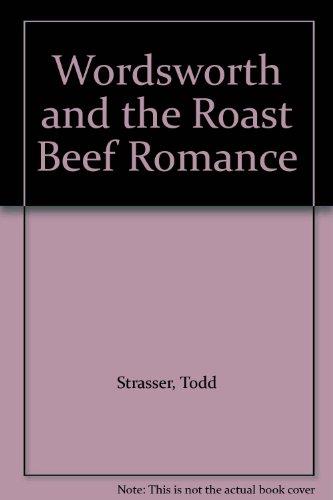 Wordsworth and the roast beef romance
