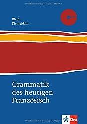 Grammatik des heutigen Französisch: Für Schule und Studium