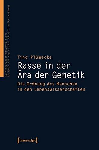 Rasse in der Ära der Genetik: Die Ordnung des Menschen in den Lebenswissenschaften (VerKörperungen/MatteRealities - Perspektiven empirischer Wissenschaftsforschung)