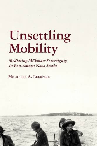 Unsettling Mobility (The Archaeology of Indigenous-Colonial Interactions in the Americas)