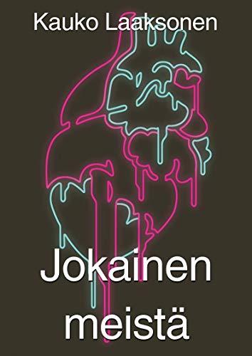 Jokainen meistä (Finnish Edition) por Kauko  Laaksonen