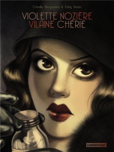 Violette Nozière vilaine chérie