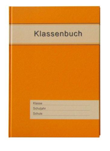 Klassenbuch Standard mit orangem Umschlag, für alle Schulformen - 11 Unterrichtsstunden/Tag