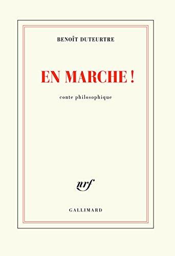 En marche!: Conte philosophique