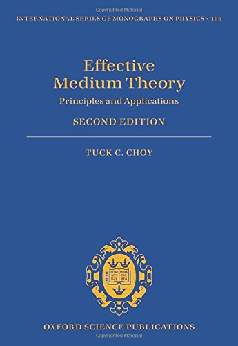 Effective Medium Theory: Principles and Applications (International Series of Monographs on Physics)