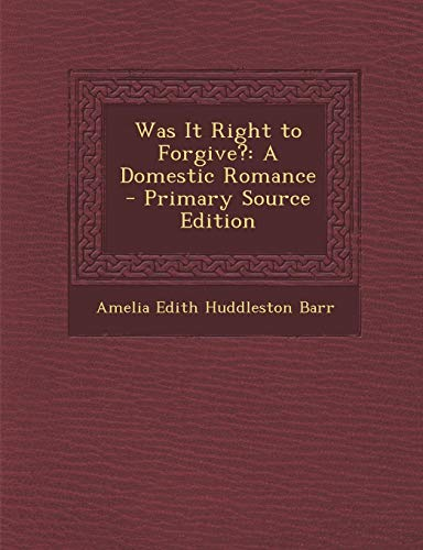 (Was It Right to Forgive?: A Domestic Romance)
