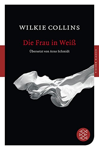 Die Frau in Weiß: Roman (Fischer Klassik, Band 90209)