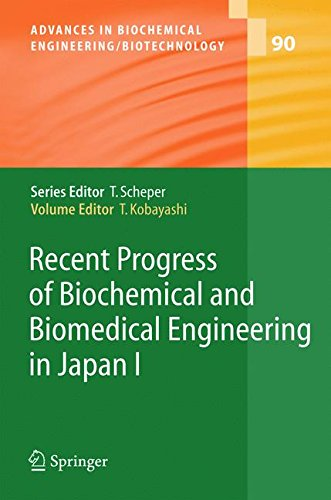 Recent Progress of Biochemical and Biomedical Engineering in Japan I (Advances in Biochemical Engineering/Biotechnology)