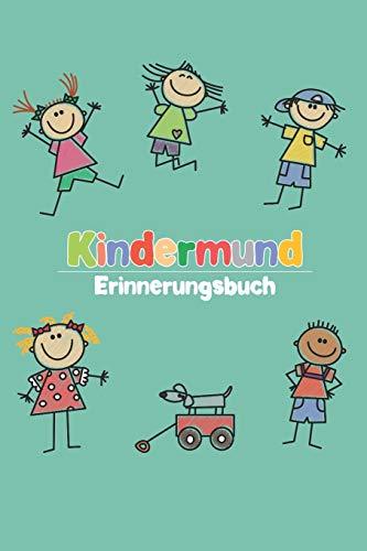 Kindermund - Erinnerungsbuch: Punktiertes Notizbuch mit 120 Seiten zum festhalten der schönsten, frechen und liebevollen Kindersprüche, Danksagungen, ... Kita - Perfektes Geschenk für eine Erzieherin