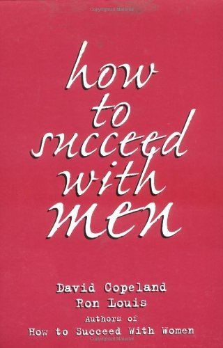 How to Succeed with Men by Ron Louis (2000-01-31)
