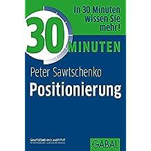 30 Minuten Positionierung (German Edition)