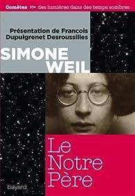 Le Notre Père par Simone Weil