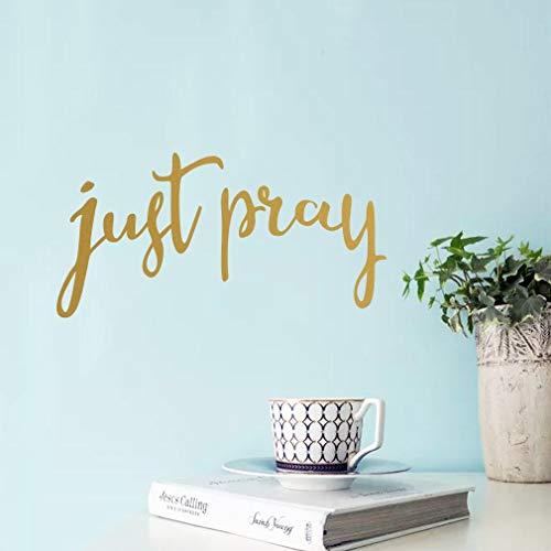 TOARTi Just Pray inspirierende Zitate Wandaufkleber, religiöses Bibelvers Zitat, Vinyl-Aufkleber, christliche Schrift, Aufkleber für Gebet, Schlafzimmer, Spiegel, Heimdekoration, goldfarben