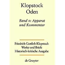Friedrich Gottlieb Klopstock: Werke und Briefe. Abteilung Werke I: Oden: Apparat und Kommentar (/ /)