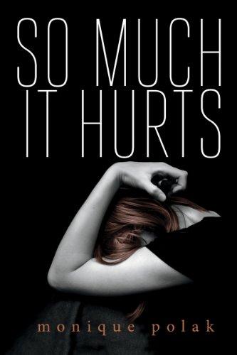 Monique Polak - So Much It Hurts