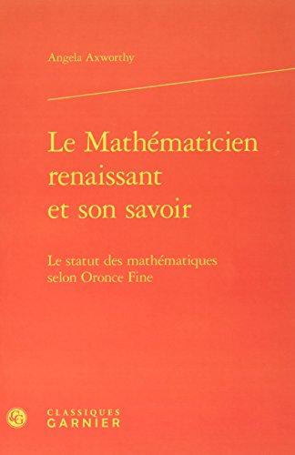 Le Mathématicien renaissant et son savoir PDF