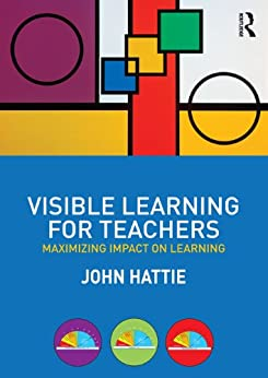 Visible Learning for Teachers: Maximizing Impact on Learning par [Hattie, John]