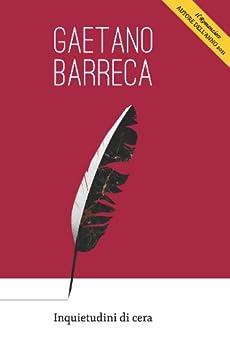 Inquietudini di cera (Italian Edition) by [Barreca, Gaetano]