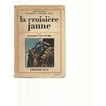 La croisière jaune - iiie mission : g.-m. haardt = l. audouin-dubreuil.