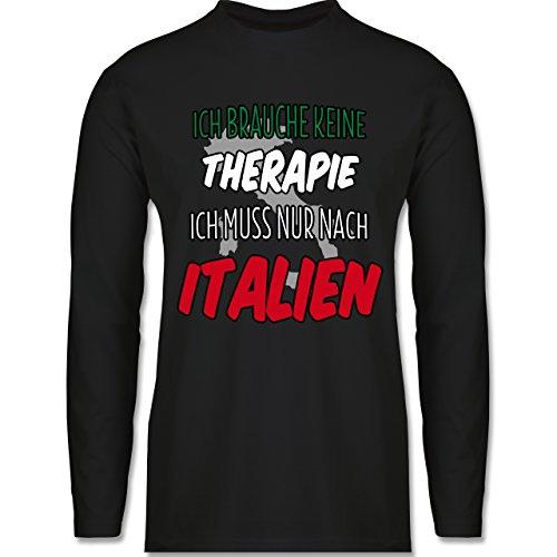 Länder - Ich brauche keine Therapie ich muss nur nach Italien - Longsleeve / langärmeliges T-Shirt für Herren Schwarz