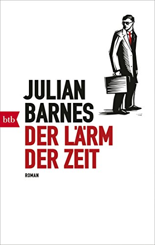 Buchseite und Rezensionen zu 'Der Lärm der Zeit: Roman' von Julian Barnes