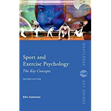 [Sport and Exercise Psychology: The Key Concepts] (By: Ellis Cashmore) [published: July, 2008]